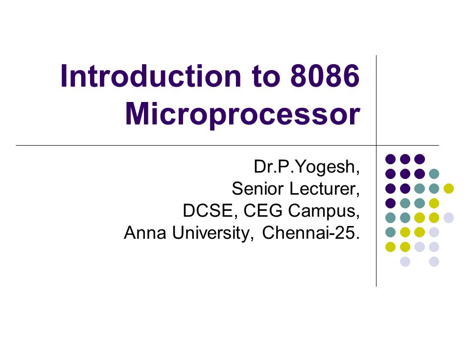 Introduction to 8086 Microprocessor