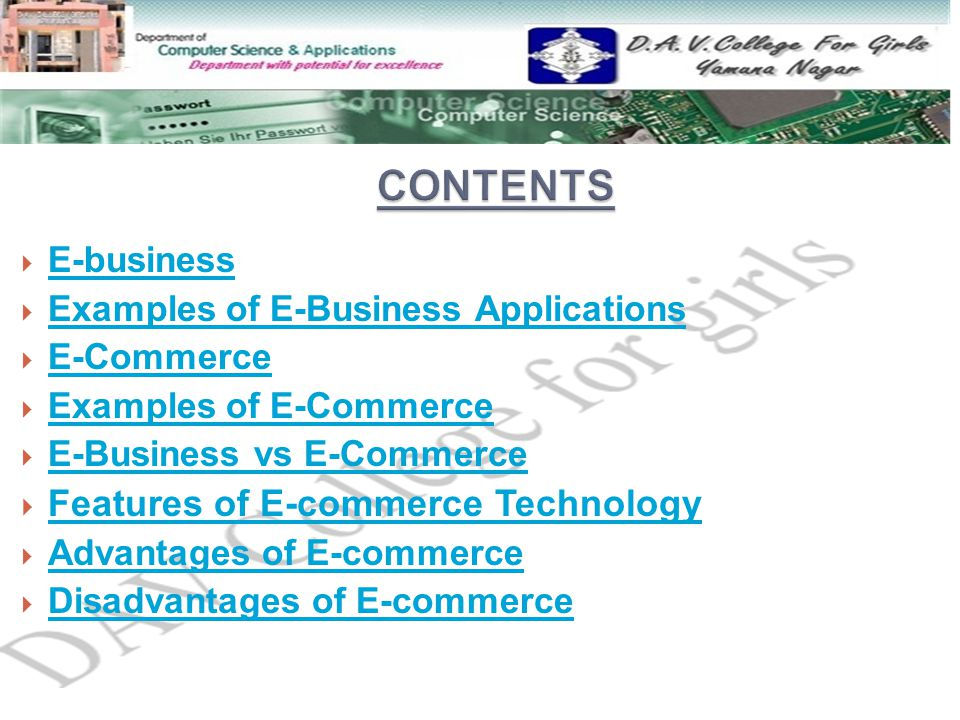CONTENTS Features of E-commerce Technology E-business