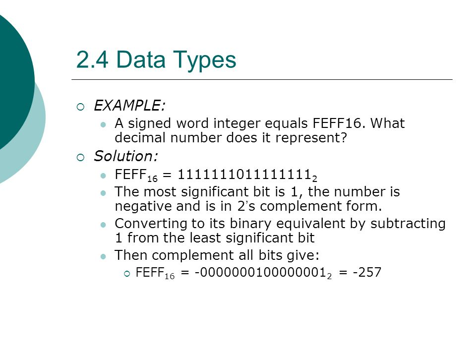 2.4 Data Types EXAMPLE: Solution: