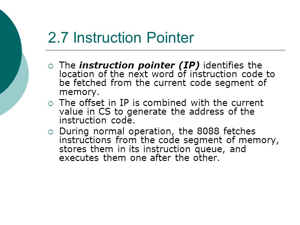 2.7 Instruction Pointer