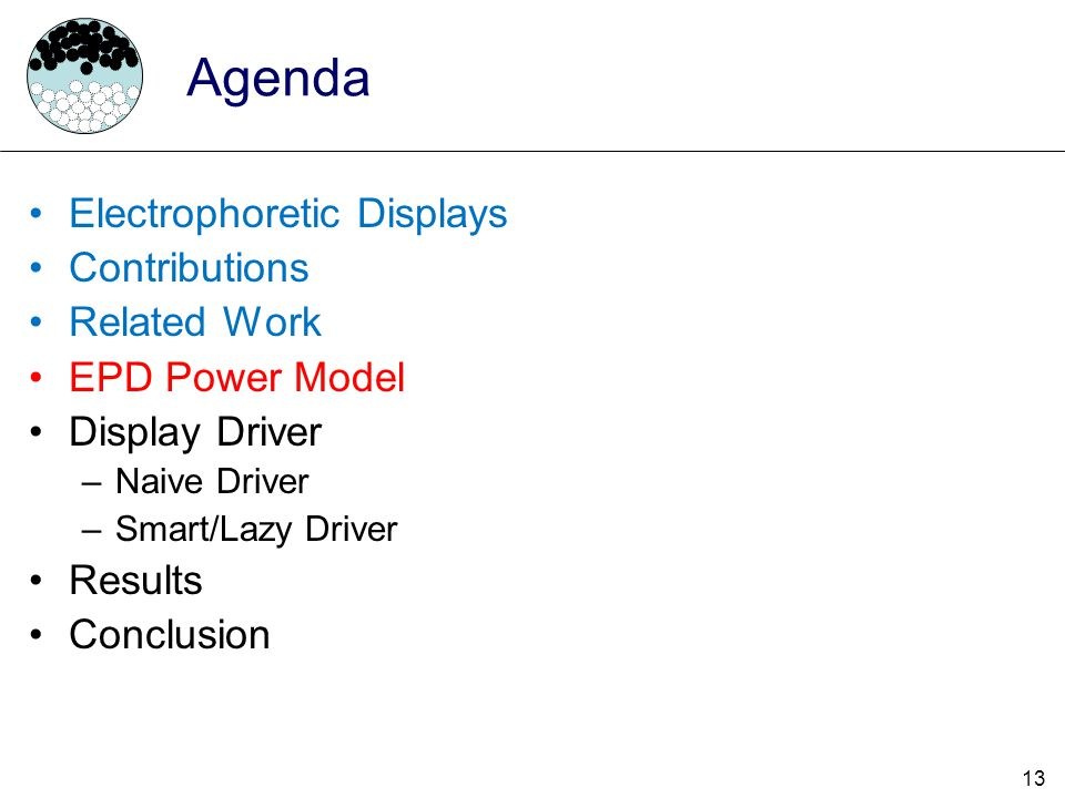 Agenda Electrophoretic Displays Contributions Related Work