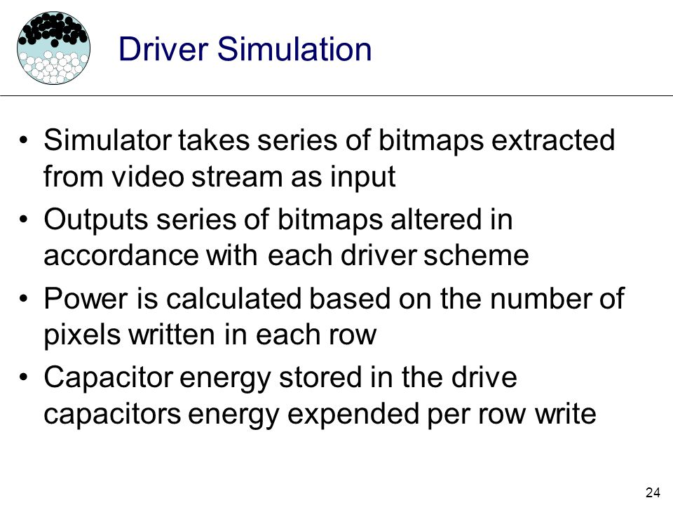 Driver Simulation Simulator takes series of bitmaps extracted from video stream as input.