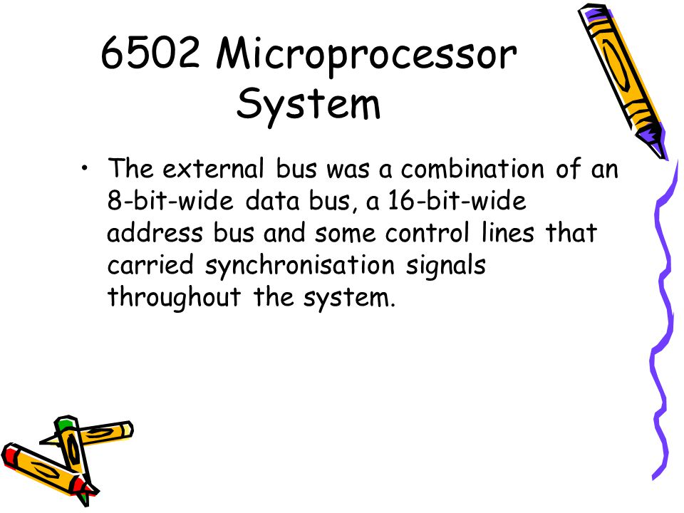 6502 Microprocessor System
