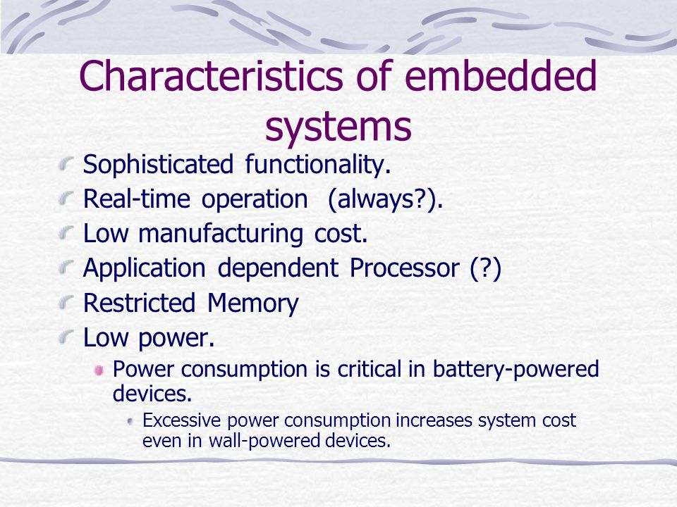 Characteristics of embedded systems