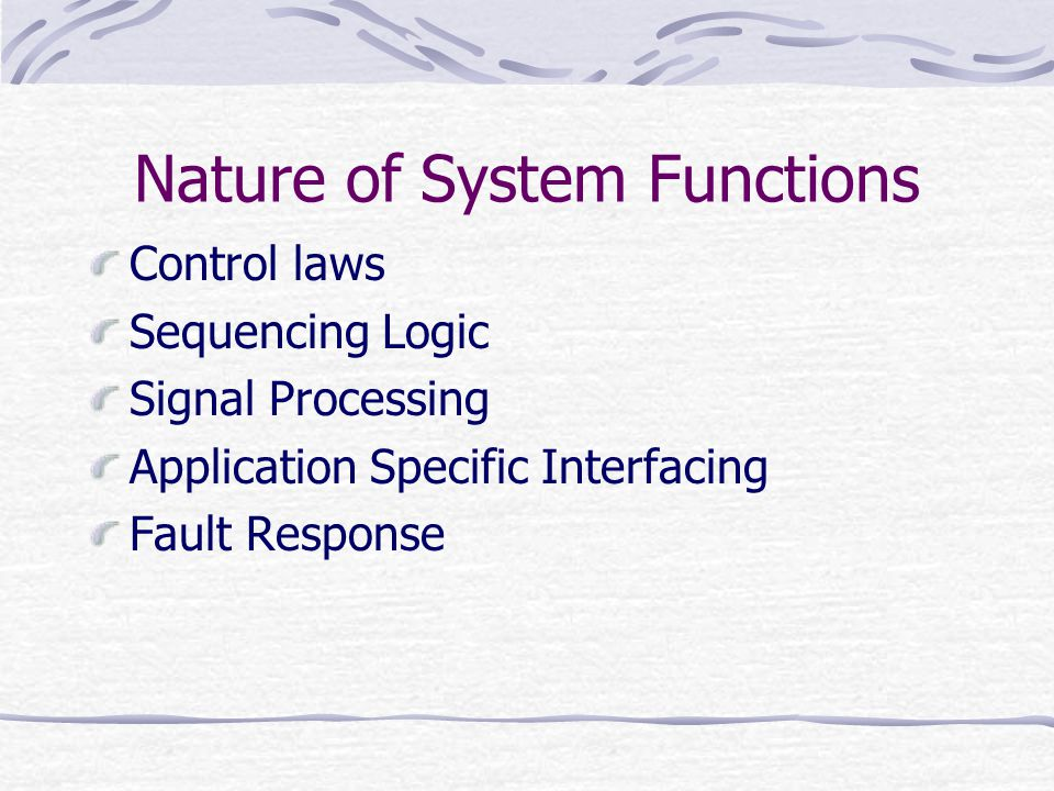 Nature of System Functions