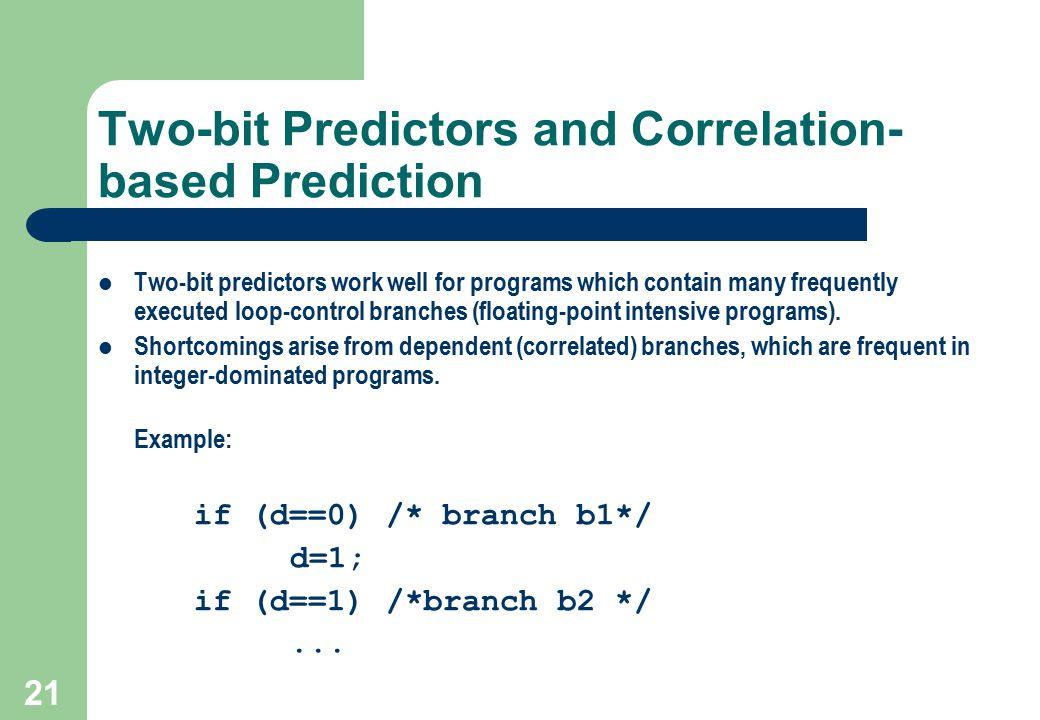 Two-bit Predictors and Correlation-based Prediction