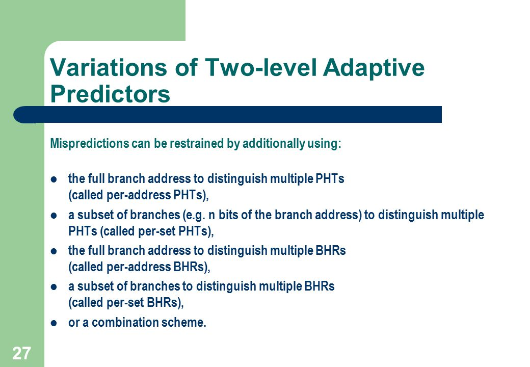 Variations of Two-level Adaptive Predictors