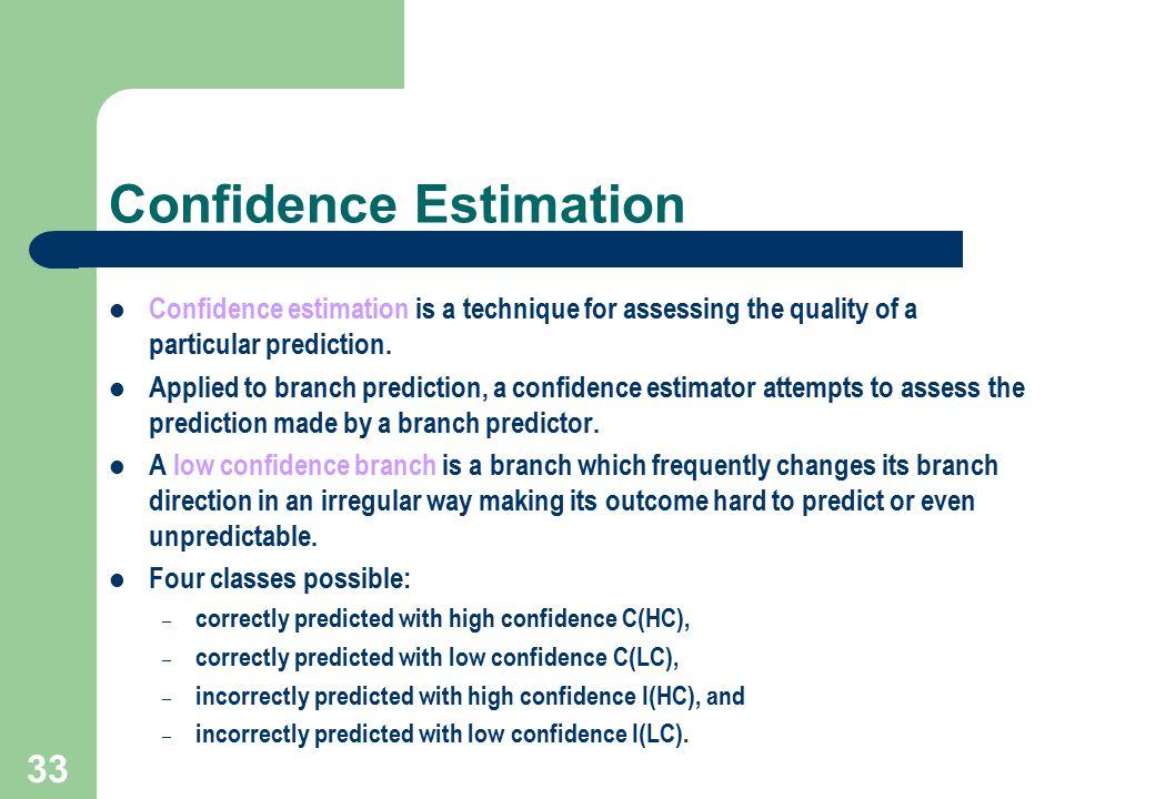 Confidence Estimation