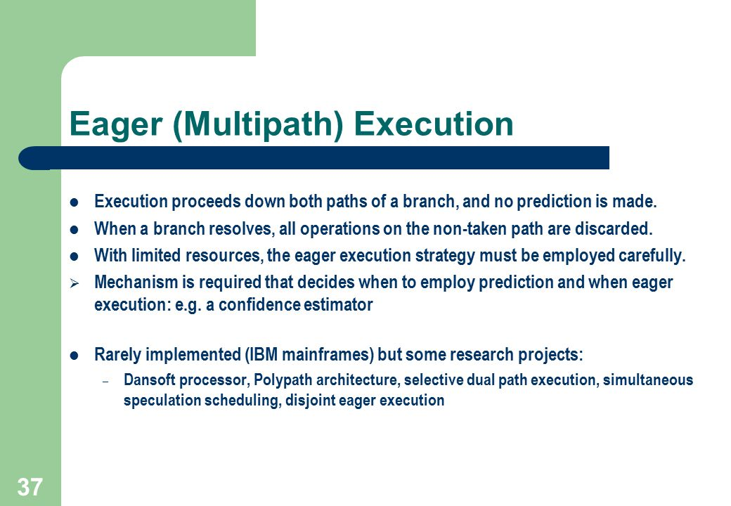 Eager (Multipath) Execution