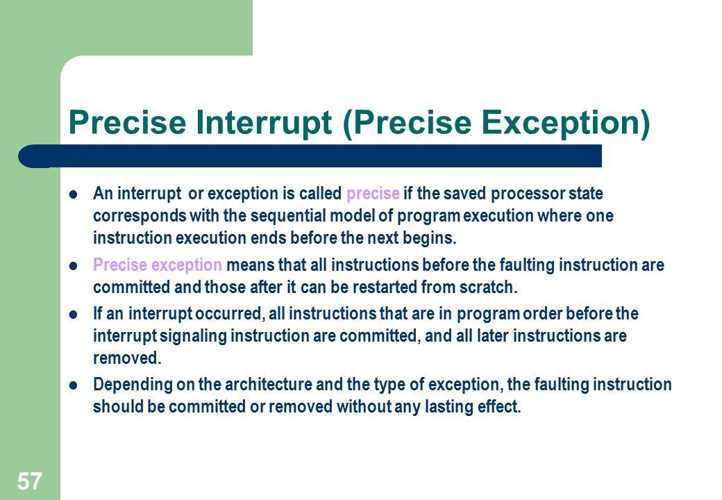 Precise Interrupt (Precise Exception)