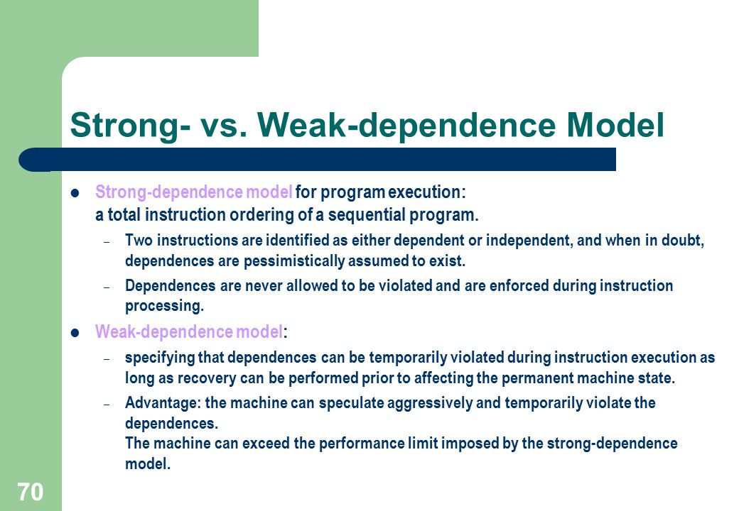 Strong- vs. Weak-dependence Model