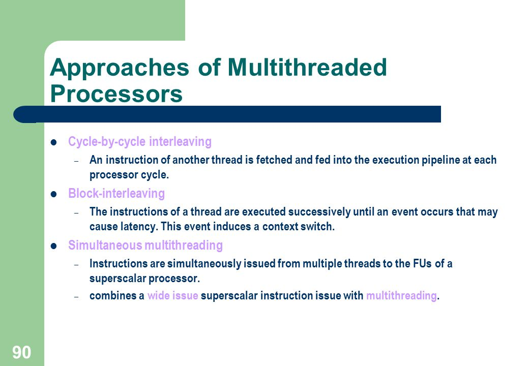 Approaches of Multithreaded Processors