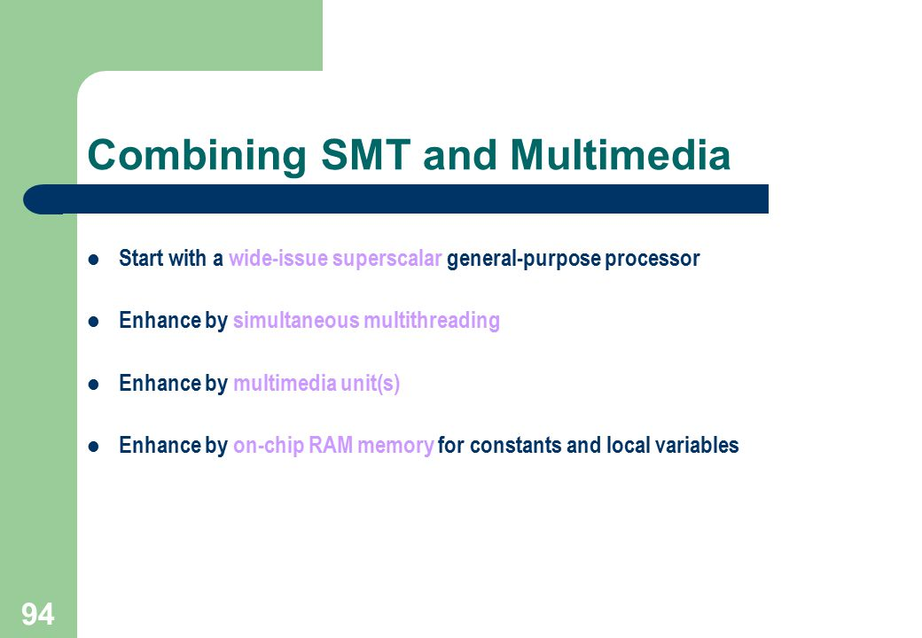 Combining SMT and Multimedia