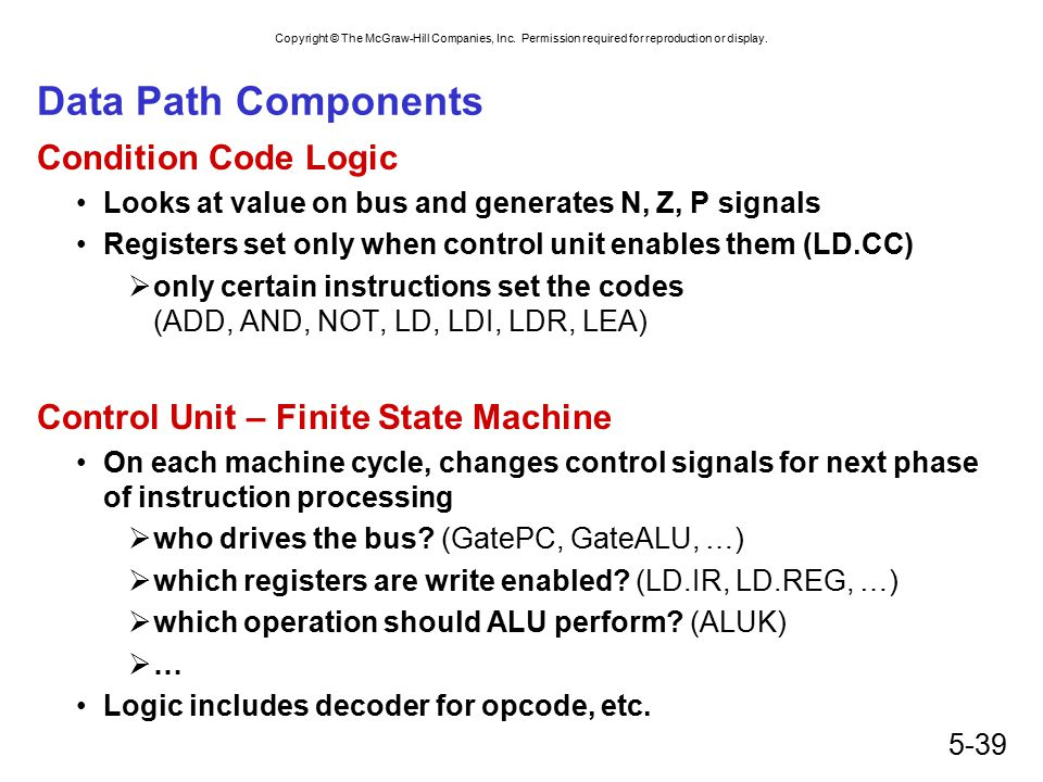 Data Path Components Condition Code Logic