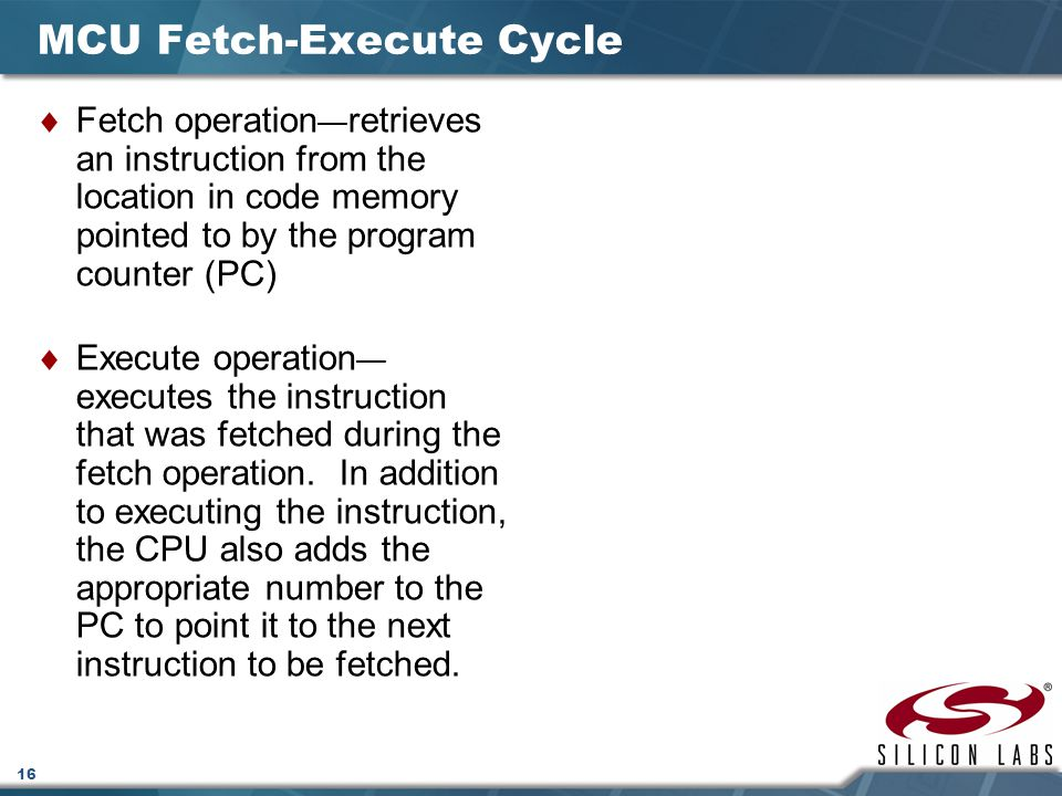 MCU Fetch-Execute Cycle