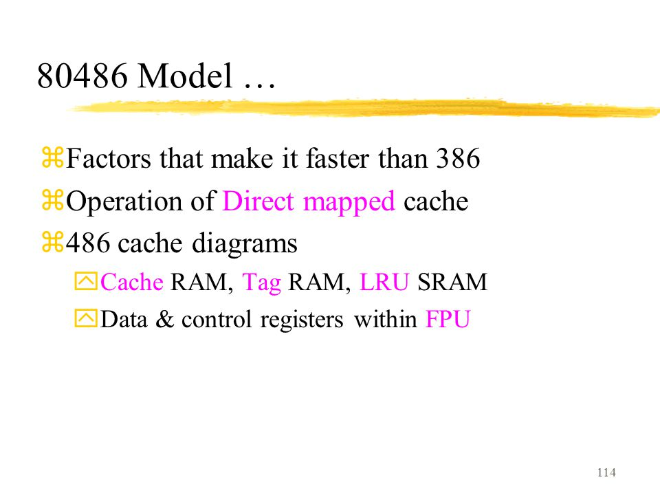 80486 Model … Factors that make it faster than 386