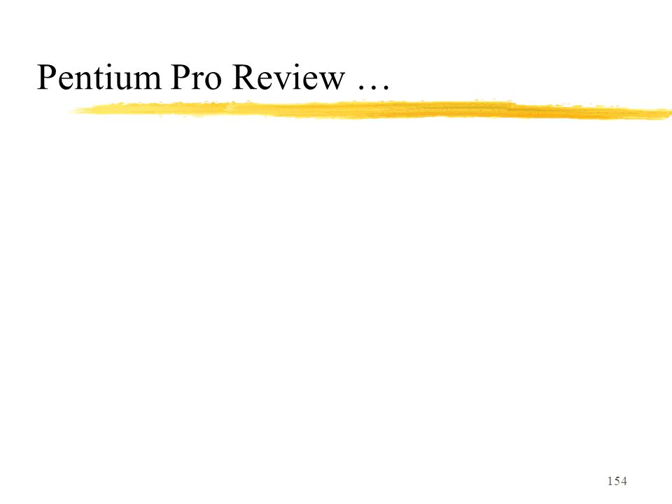 Pentium Pro Review …
