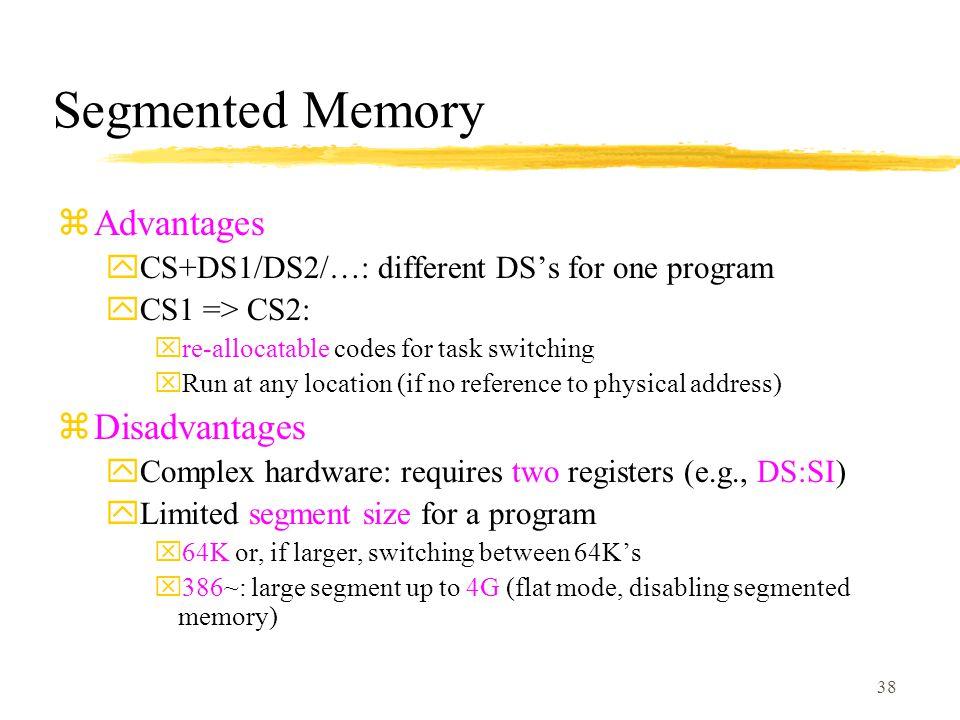 Segmented Memory Advantages Disadvantages