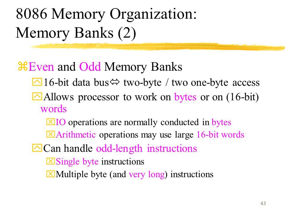 8086 Memory Organization: Memory Banks (2)