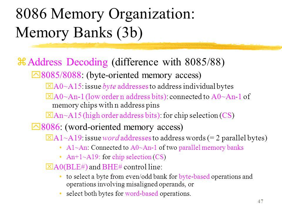 8086 Memory Organization: Memory Banks (3b)