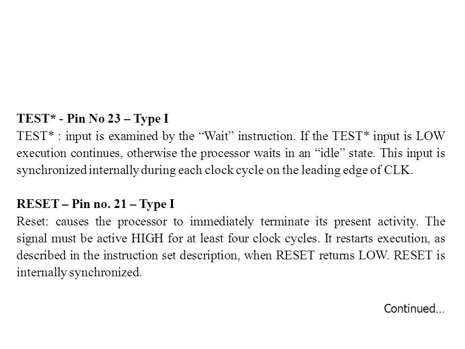 TEST* - Pin No 23 – Type I