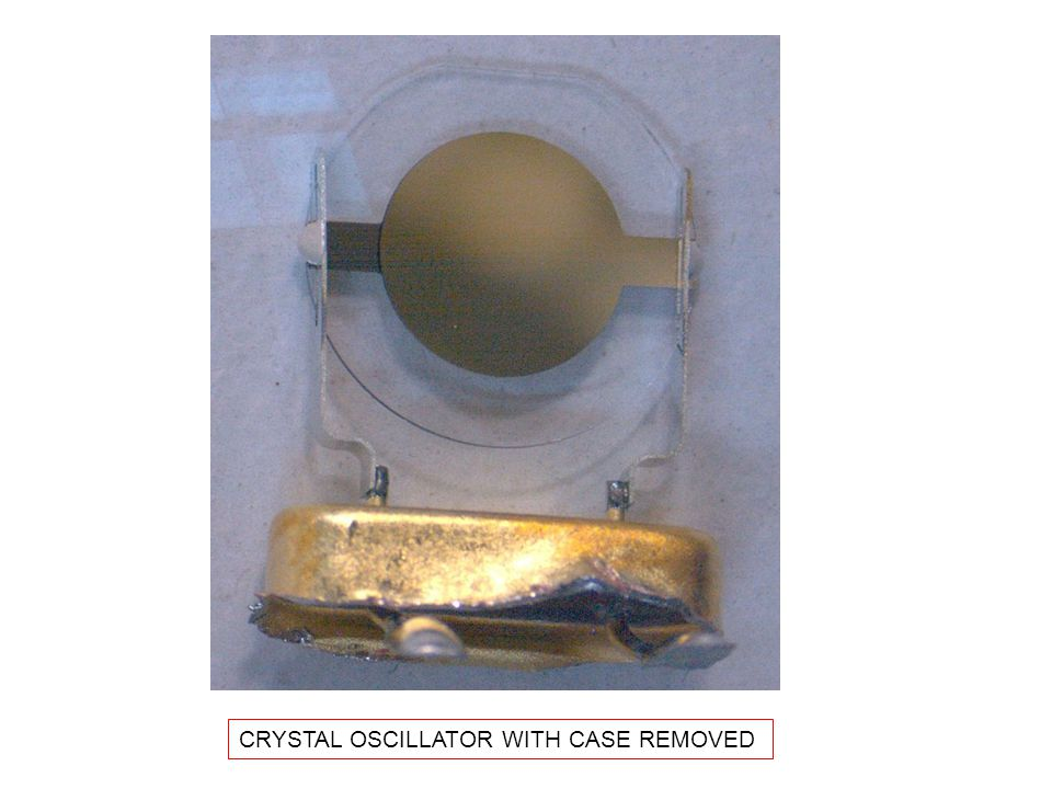 CRYSTAL OSCILLATOR WITH CASE REMOVED