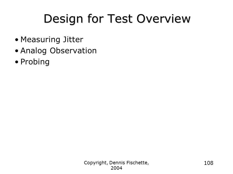 Design for Test Overview