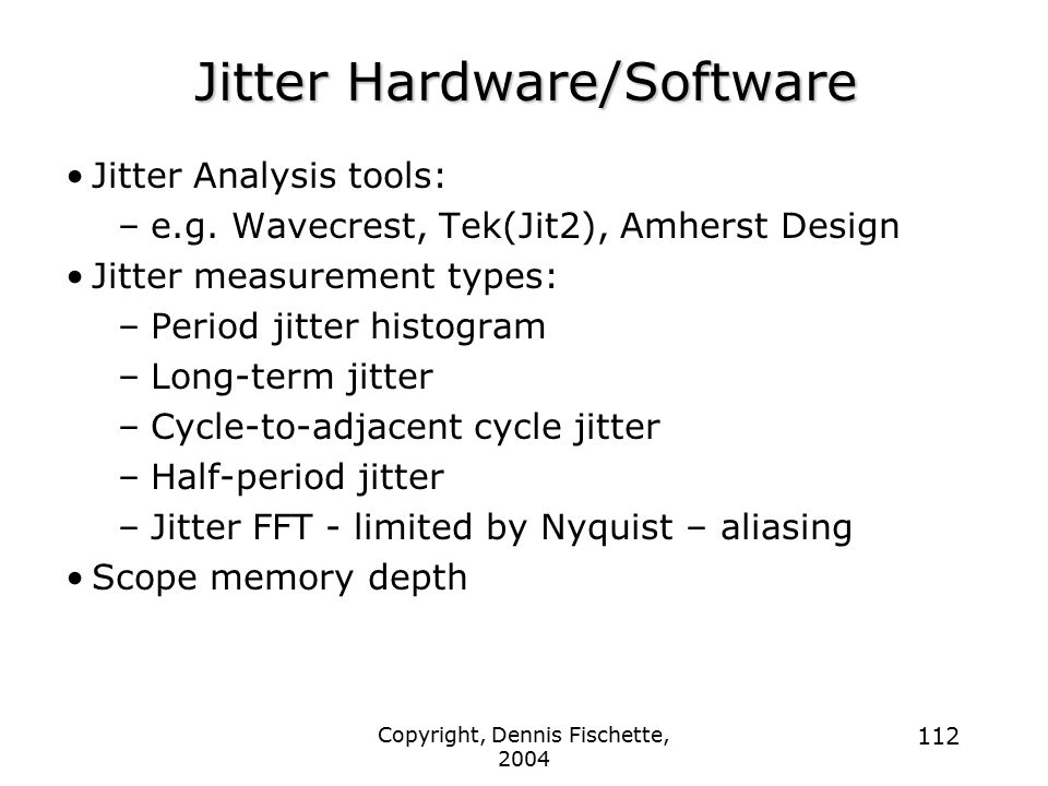 Jitter Hardware/Software