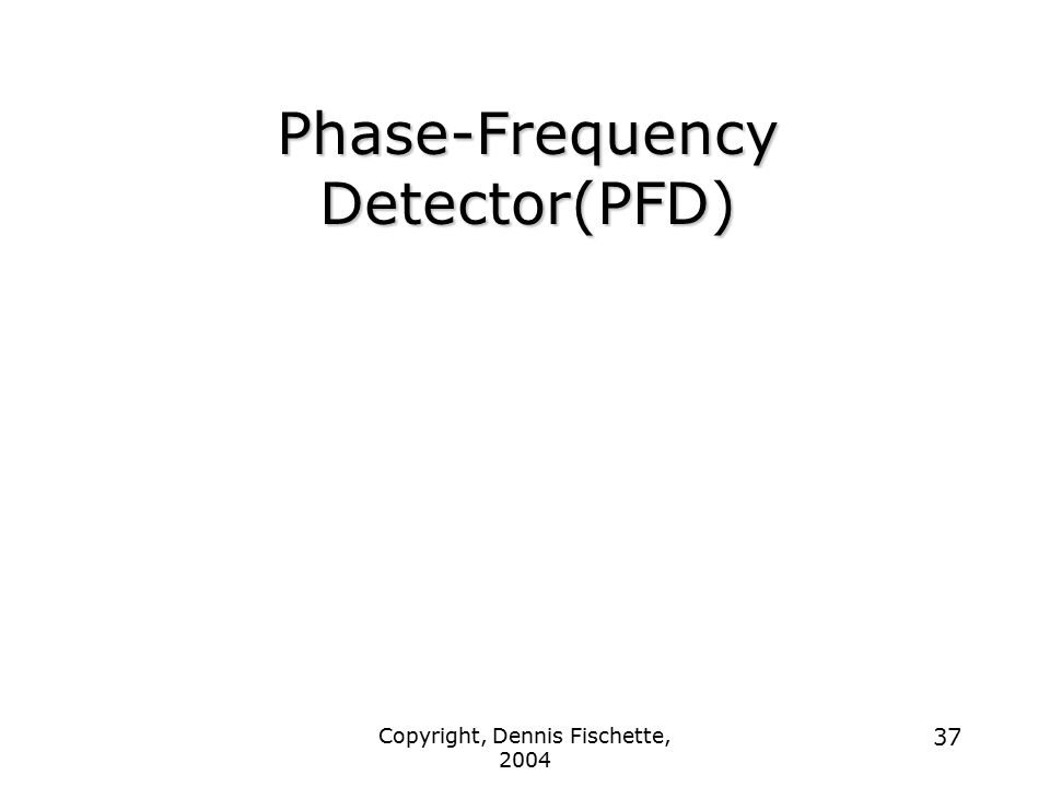 Phase-Frequency Detector(PFD)