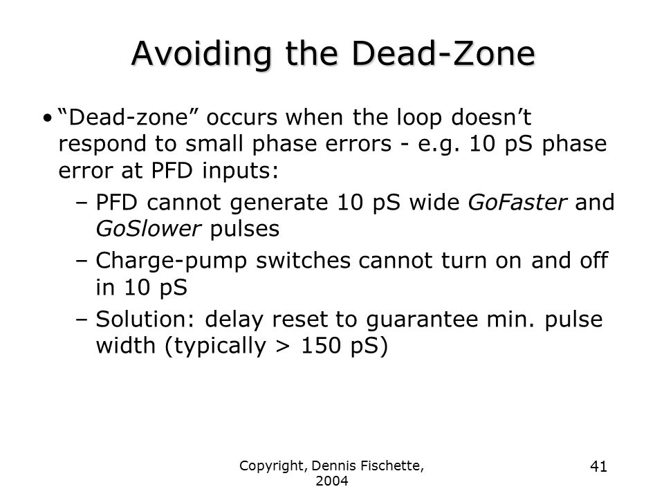 Avoiding the Dead-Zone