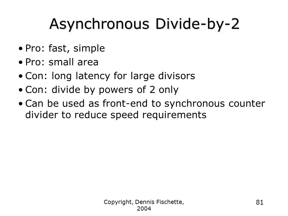 Asynchronous Divide-by-2