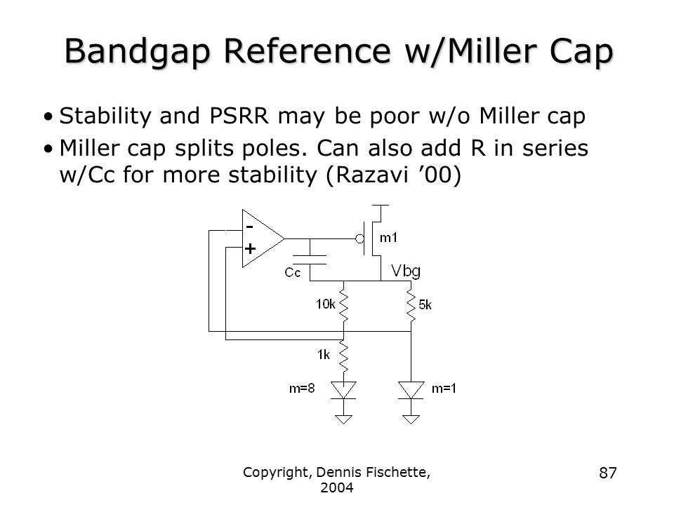 Bandgap Reference w/Miller Cap