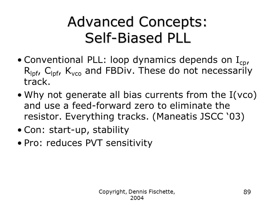 Advanced Concepts: Self-Biased PLL
