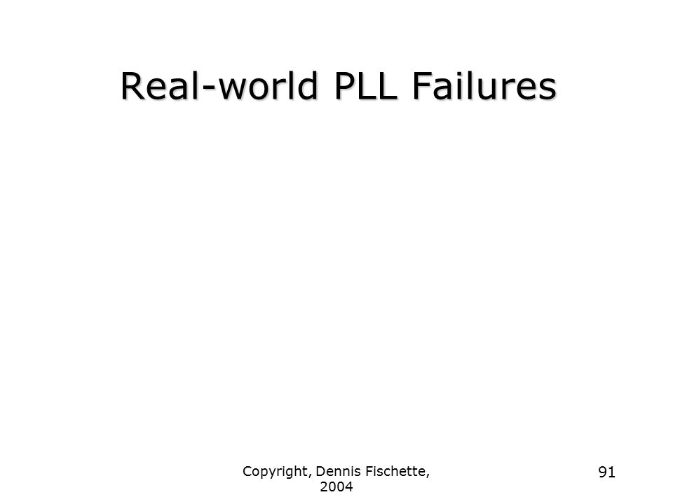 Real-world PLL Failures