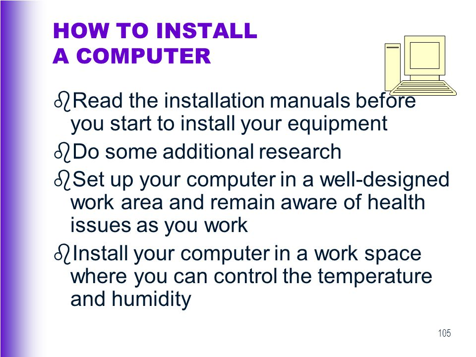 HOW TO INSTALL A COMPUTER