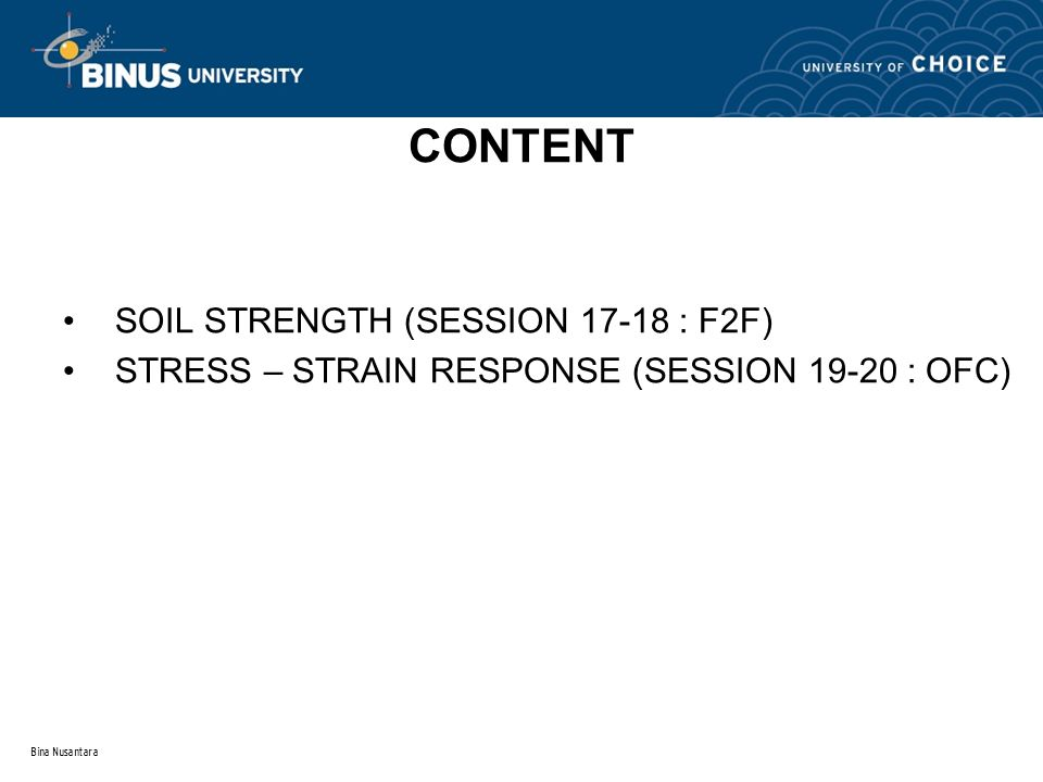CONTENT SOIL STRENGTH (SESSION 17-18 : F2F)