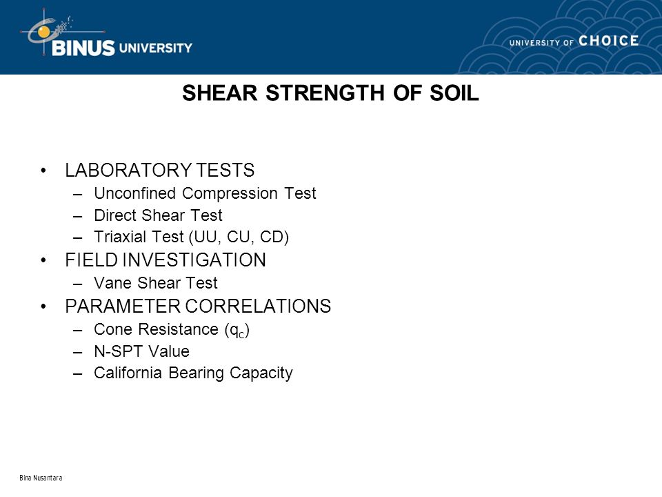 SHEAR STRENGTH OF SOIL LABORATORY TESTS FIELD INVESTIGATION