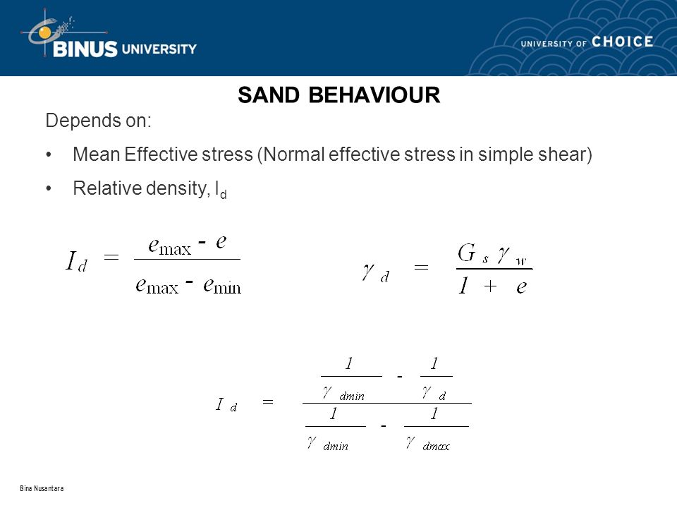 SAND BEHAVIOUR Depends on: