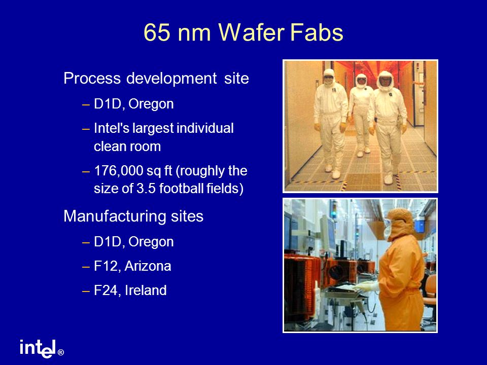 65 nm Wafer Fabs Process development site Manufacturing sites