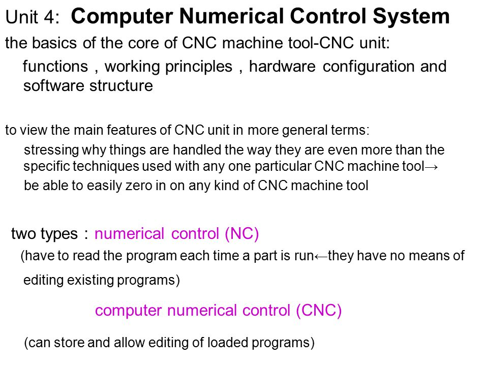 two types:numerical control (NC)