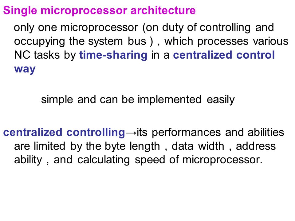 Single microprocessor architecture