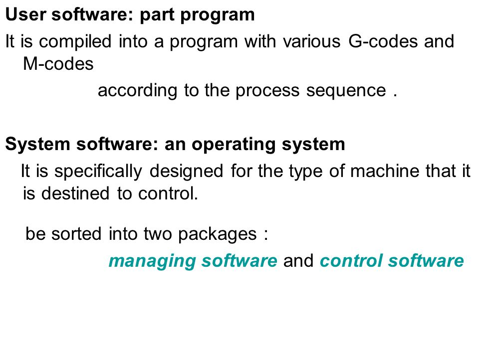 User software: part program