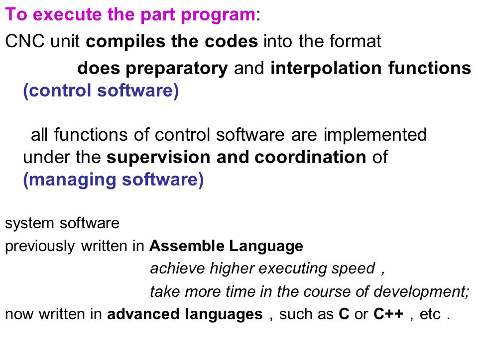 To execute the part program: