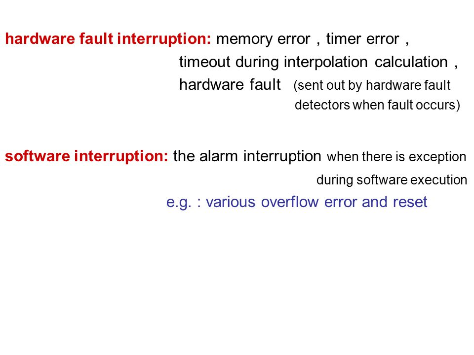 hardware fault interruption: memory error,timer error,