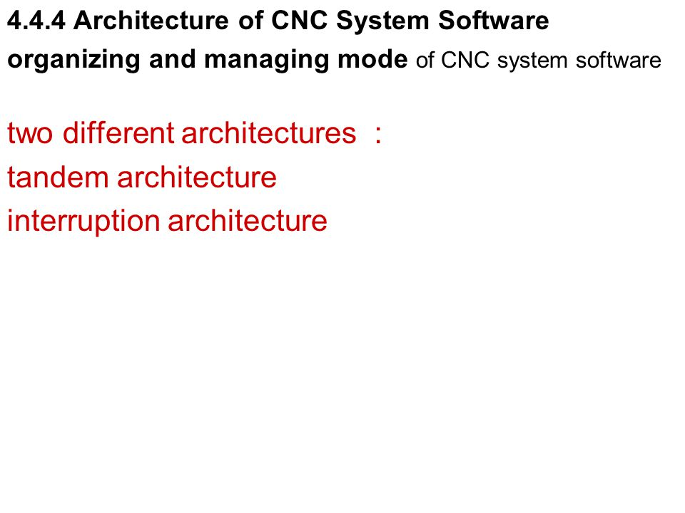two different architectures : tandem architecture