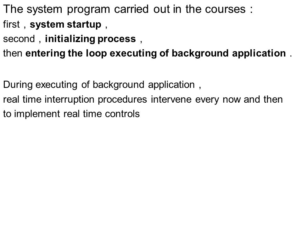 The system program carried out in the courses: