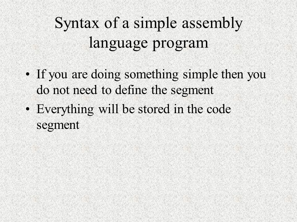 Syntax of a simple assembly language program