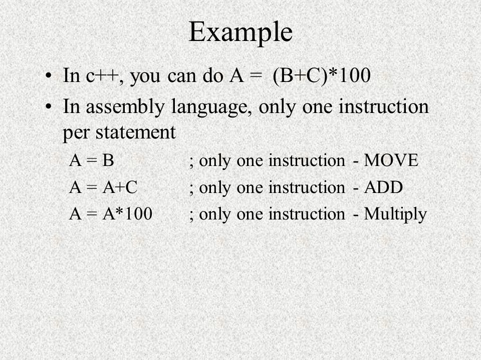 Example In c++, you can do A = (B+C)*100