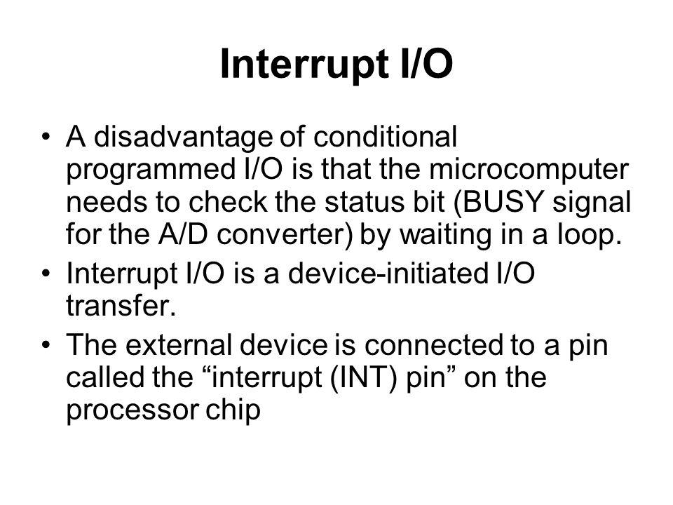 Interrupt I/O