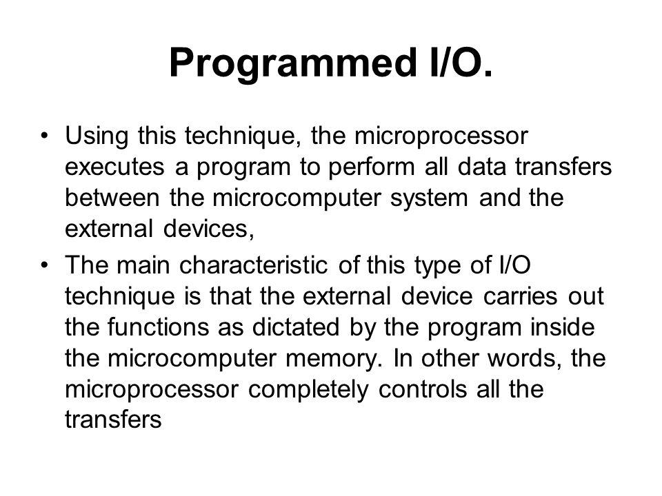 Programmed I/O.